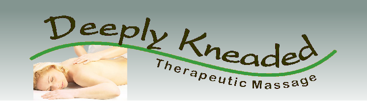 Deeply Kneaded Therapeutic Massage - Massage Services in Manchester New Hampshire